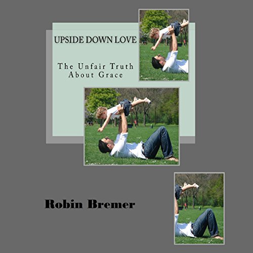 Upside down Love audiobook cover art