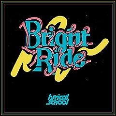 lyrical school「Bright Ride」のCDジャケット