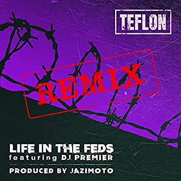Life in the FEDS (Remix)