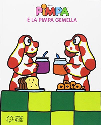 Pimpa e la Pimpa gemella. Ediz. illustrata