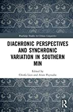 Diachronic Perspectives and Synchronic Variation in Southern Min (Routledge Studies in Chinese Linguistics) (Chinese Edition)