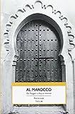 Al Marocco. Da Tangeri a Fez e ritorno (Viedellaseta)