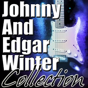 Johnny and Edgar Winter Collection