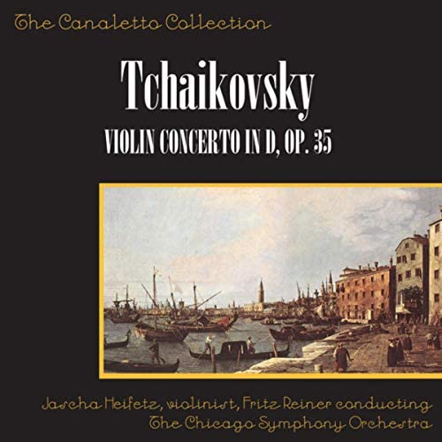 Jascha Heifetz, Fritz Reiner & Chicago Symphony Orchestra