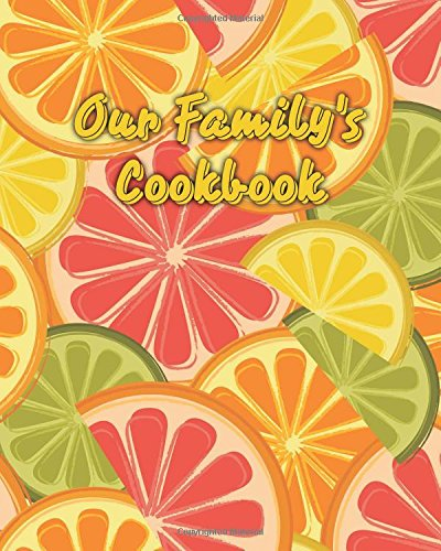 Image OfOur Family's Cookbook: Blank Recipe Book