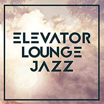 Elevator Lounge Jazz