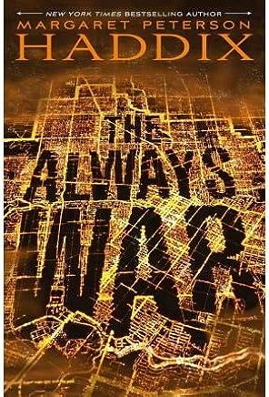 [(The Always War )] [Author: Margaret Peterson Haddix] [Nov-2011]