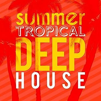 Summer Tropical Deep House