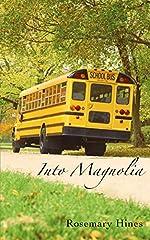 Into Magnolia (Sandy Cove Series Book 3)