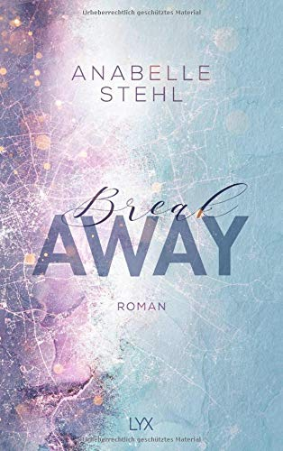 Breakaway (Away-Reihe, Band 1)