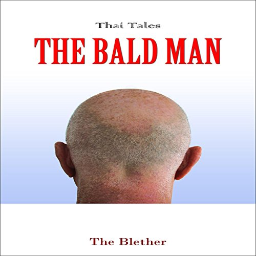 Thai Tales: The Bald Man audiobook cover art