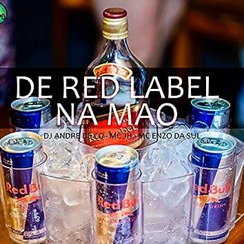 De Red Label na Mão