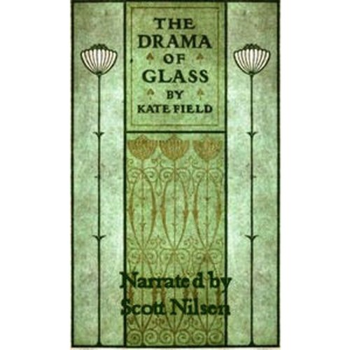The Drama of Glass audiobook cover art