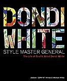 Dondi White: Style Master General: The