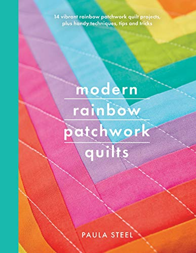 Modern Rainbow Patchwork Quilts (Crafts) (English Edition)