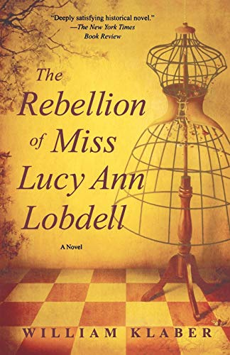 Image of REBELLION OF MISS LUCY ANN LOBDELL