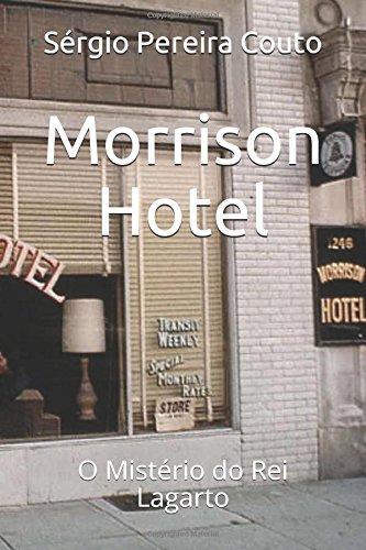 Morrison Hotel: O Mistério do Rei Lagarto