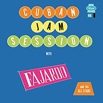 Cuban Jam Session, Vol. 5