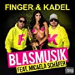 Finger & Kadel feat. Micaela Schäfer - Blasmusik