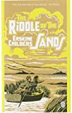 The Riddle of the Sands: A Record of Secret Service (Penguin Classics) (English Edition)