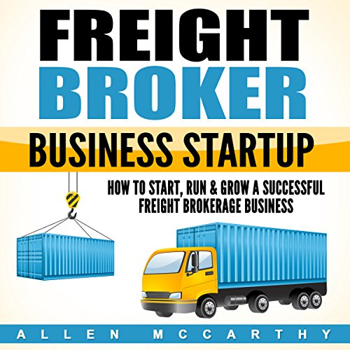 Freight Broker Business Startup audiobook cover art