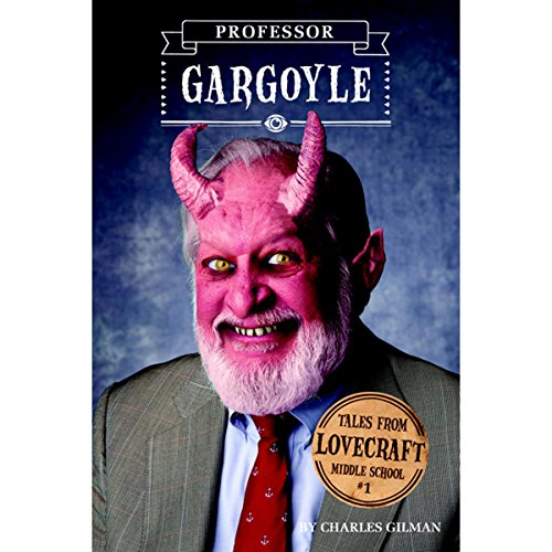 Professor Gargoyle audiobook cover art