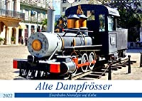 Alte Dampfroesser - Eisenbahn-Nostalgie auf Kuba (Wandkalender 2022 DIN A3 quer): Historische Dampflokomotiven auf Kuba (Monatskalender, 14 Seiten )