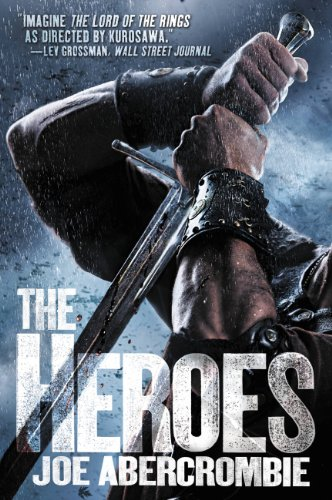 The Heroes (Set in the World of ...
