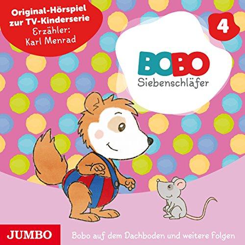 Bobo auf dem Dachboden und weitere Folgen (Bobo Siebenschläfer 4) Titelbild
