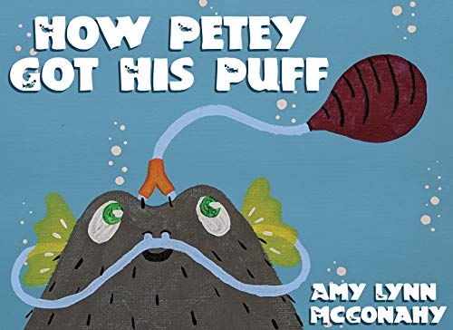 How Petey Got His Puff (English Edition)