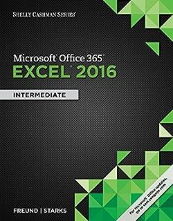 Shelly Cashman Series Microsoft Office 365 & Excel 2016: Intermediate