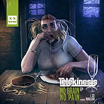 No Brain No Pain EP