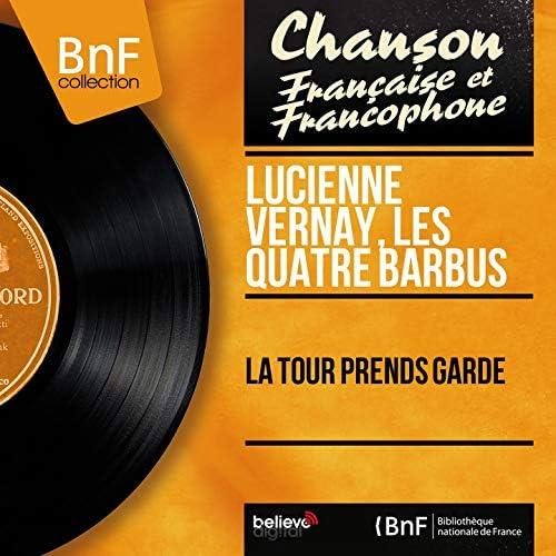 Lucienne Vernay, Les quatre barbus feat. André Grassi et son orchestre