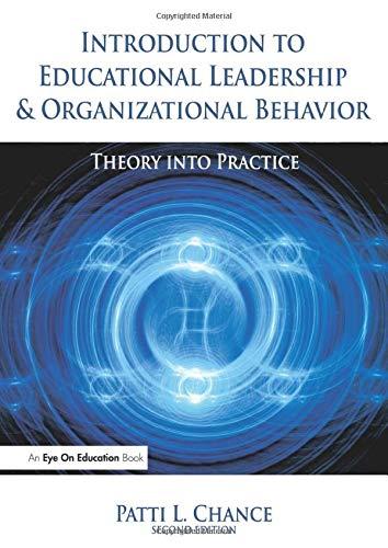 Introduction to Educational Leadership & Organizational...