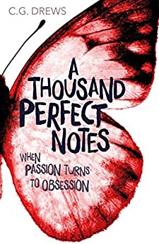A Thousand Perfect Notes by [C.G. Drews]