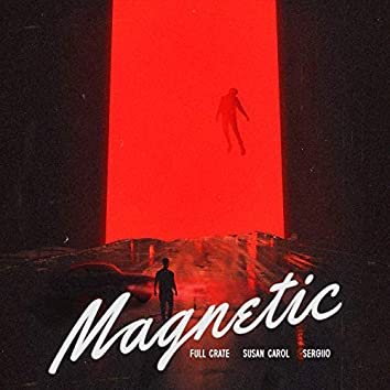 Magnetic (Feat. Susan Carol & Sergiio)