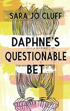 Daphne's Questionable Bet