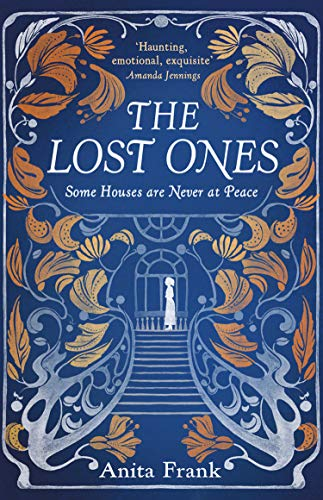 The Lost Ones: The most captivating and haunting ghost story and debut novel of 2020.