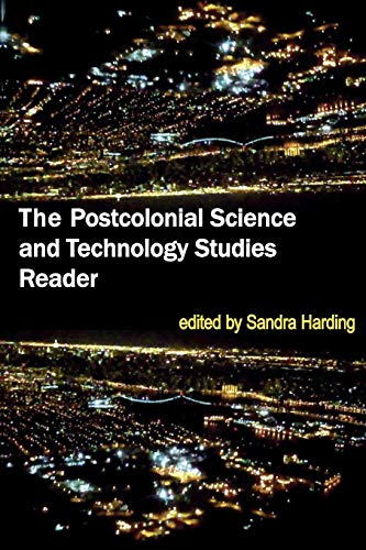 The Postcolonial Science and Technology Studies Reader