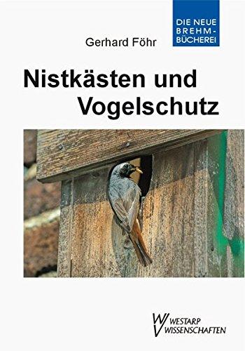 Nistkästen und Vogelschutz: Praktischer Vogelschutz: Im Wandel der Zeit