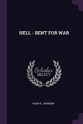 HELL - BENT FOR WAR