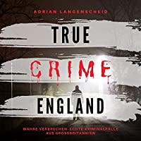 True Crime England Hörbuch