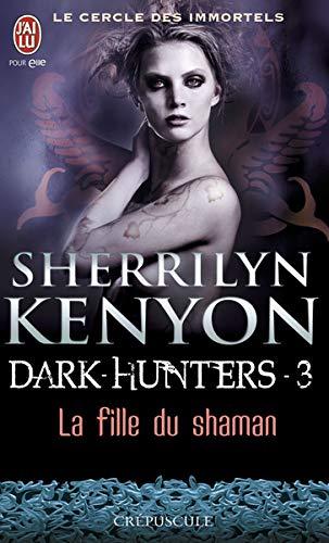 Le cercle des immortels, Tome 3 : La fille du Shaman
