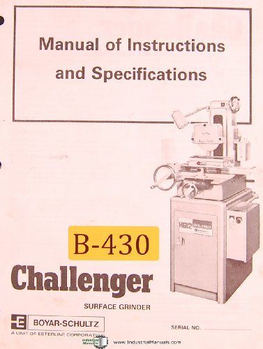 Boyar Schultz 612, Sruface grinder, Instructions & Specifications Manual