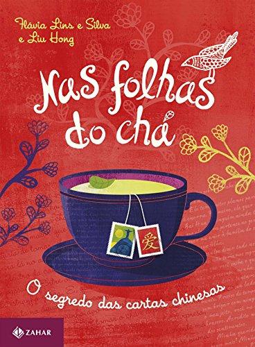 Nas folhas do chá: O segredo das cartas chinesas