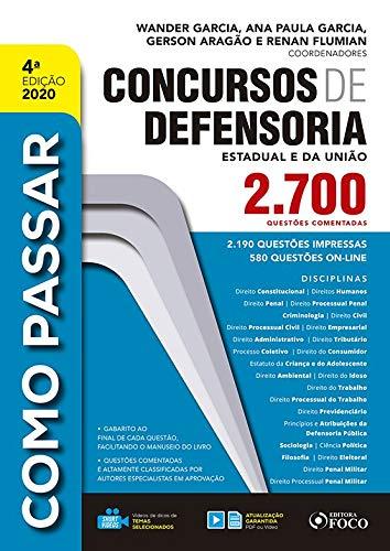 COMO PASSAR CONCURSOS DE DEFENSORIA: 2.700 Questões Comentadas