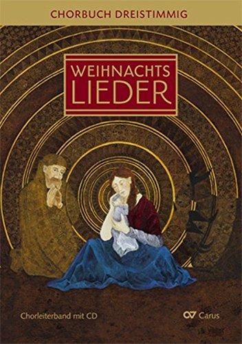 Advents- und Weihnachtslieder SAM: Chorbuch dreistimmig mit CD (LIEDERPROJEKT)