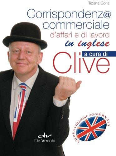 Corrispondenza commerciale, d'affari e di lavoro in inglese