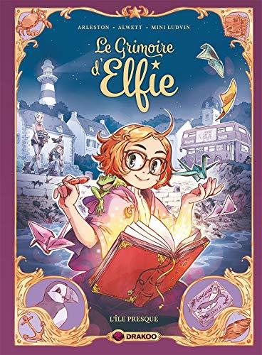 Le Grimoire d'Elfie - vol. 01 - histoire complète: L'île presque