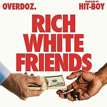Rich White Friends